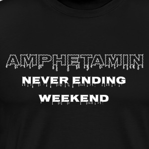 amfetamin Weekend - Herre premium T-shirt