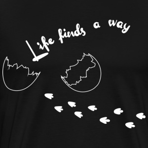 Life Finds A Way - T-shirt Premium Homme