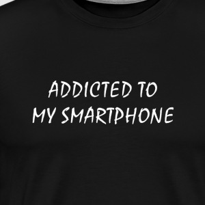 Addicted to my smartphone - Men's Premium T-Shirt