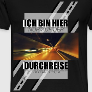 Only on the transit - Königskinder Fotodesign - Men's Premium T-Shirt