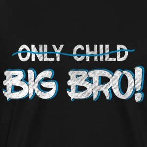 Brother Quotes> Only Child? Du är en storebror - Premium-T-shirt herr