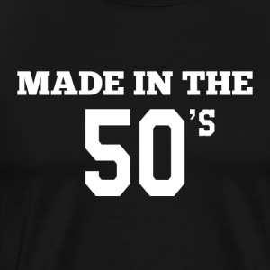 Made in the 50´s - Männer Premium T-Shirt