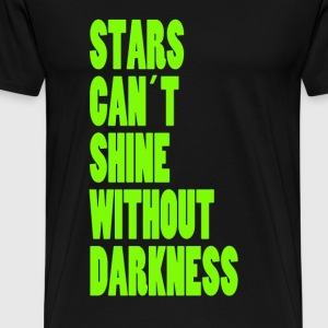 STARS CAN'T SHINE WITHOUT DARKNESS - NEON GREEN - Men's Premium T-Shirt