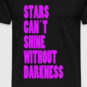 STARS CAN´T SHINE WITHOUT DARKNESS - NEONLILA - Männer Premium T-Shirt