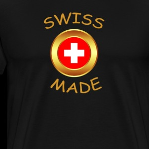 """SWISS MADE"""