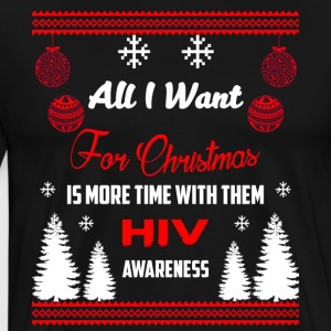 HIV Awareness! All I Want For Christmas! - Men's Premium T-Shirt