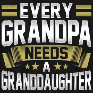 Every grandpa grandfather needs a granddaughter gold - Men's Premium T-Shirt