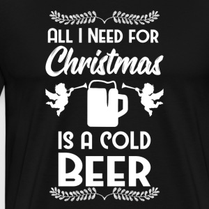 All I want Weihnacht Christmas Beer Bier Fest - Männer Premium T-Shirt
