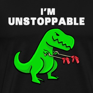 I AM UNSTOPPABLE Dinosaurier T-Rex Tyrannosaurus