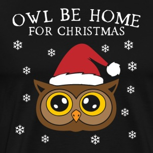 Owl Be Home For Christmas - Premium-T-shirt herr