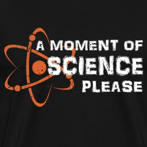A moment of science - Men's Premium T-Shirt