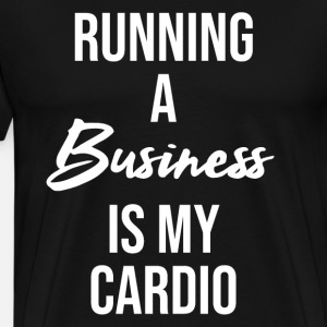 Running a business is my cardio