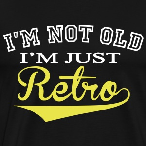 Not Old....Retro - 2 Colour