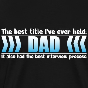 The best title - Men's Premium T-Shirt