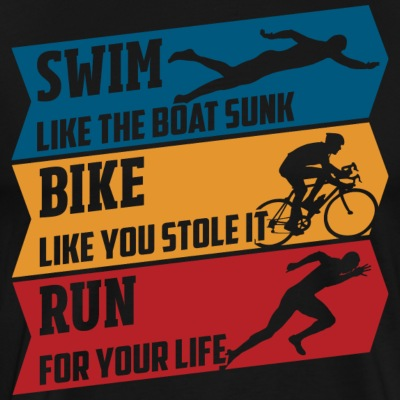 Swim - Bike - Run