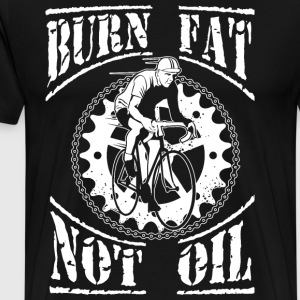 Burn fat, not oil. - Men's Premium T-Shirt