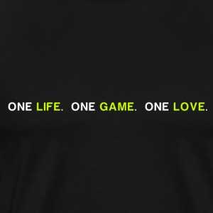 One Life One Game One Love v2 - Men's Premium T-Shirt