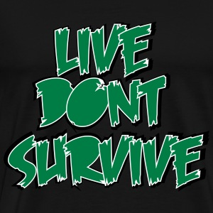 Live Dont Survive