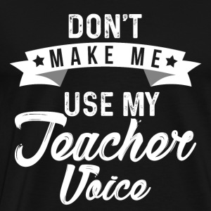 Funny teacher t-shirt - Men's Premium T-Shirt
