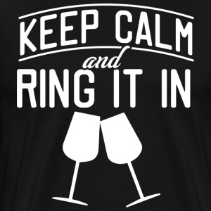 Keep Calm and Ring It In - Miesten premium t-paita