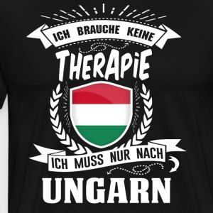 I do not need therapy Hungary - Men's Premium T-Shirt