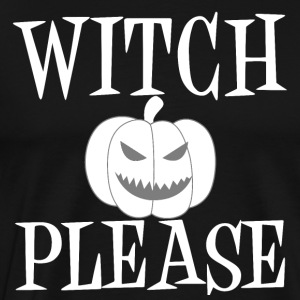 Witch Please Pumpkin Halloween 2017 Ghost Hour - Men's Premium T-Shirt