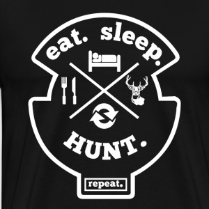 Eat Sleep Hunt Repeat Hobby Sport Shirt - Männer Premium T-Shirt
