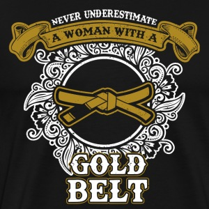 Do not underline a woman with a golden belt - Men's Premium T-Shirt
