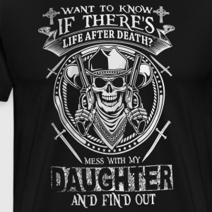 Want to know If there's life apter death - Men's Premium T-Shirt