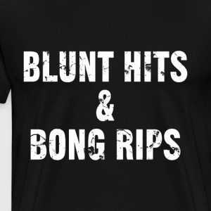 Blunt hits & bong rips - T-shirt Premium Homme