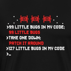 99 Little Bugs In My Code - Computer Programmer