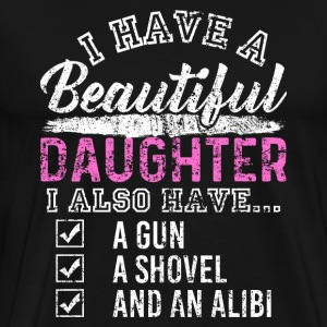 I Have A Beautiful Daughter - Men's Premium T-Shirt