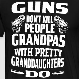 Guns don't kill people grandpas - Men's Premium T-Shirt