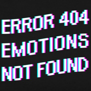 ERROR 404 EMOTIONS NOT FOUND Shirt - Männer Premium T-Shirt