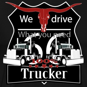 Truck, truck, we drive what you need t-shirt tee - Men's Premium T-Shirt