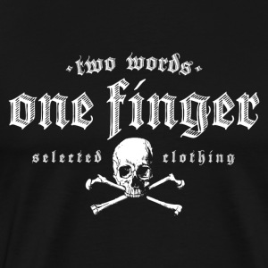 two words one finger - Men's Premium T-Shirt