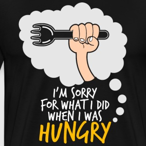 Sorry for what I did when I was hungry - Men's Premium T-Shirt