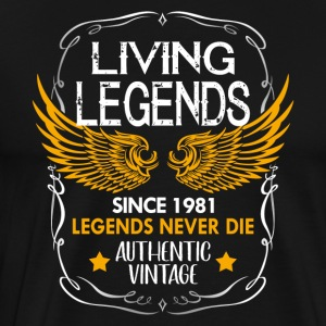 Living Legends Never Die - 1981 - Camiseta premium hombre