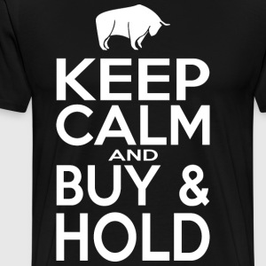 Keep Calm and Buy - Hold - Miesten premium t-paita