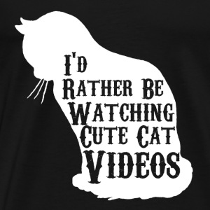 I love to watch cute cat videos - Men's Premium T-Shirt