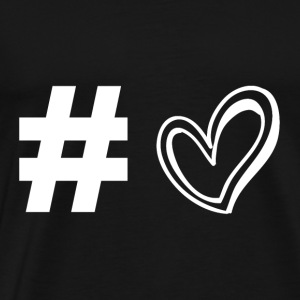 Hashtag Heart - Love - Love - Gift - Men's Premium T-Shirt