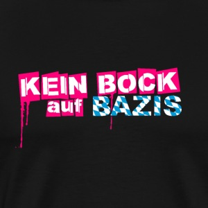 Do not mind bazis! Against Bayern! Bazis Out!