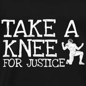 Take A Knee I Am With Kap Shirt For Justice - Männer Premium T-Shirt