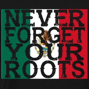never forget roots home Mexiko - Männer Premium T-Shirt