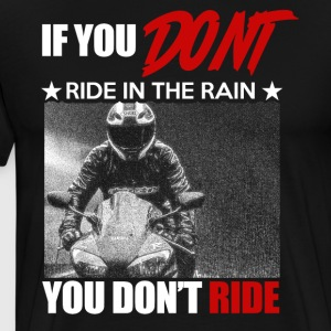 Ride in the Rain - Premium T-skjorte for menn