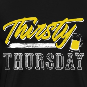 Thirsty Thursday - Men's Premium T-Shirt