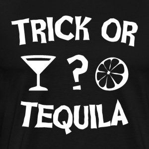 TRICK OR TEQUILA? - Men's Premium T-Shirt