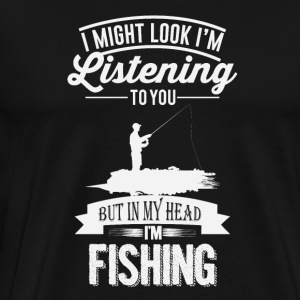 I'm fishing - Men's Premium T-Shirt