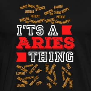 Jeg har en Aries Thing - Premium T-skjorte for menn
