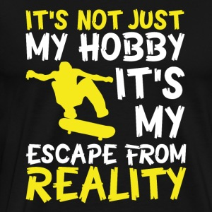 skateboarding is not just my hobby! - Men's Premium T-Shirt